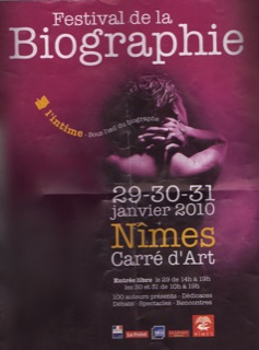 Festival de la biographie de Nîmes 2010 - Une réussite qui se confirme
