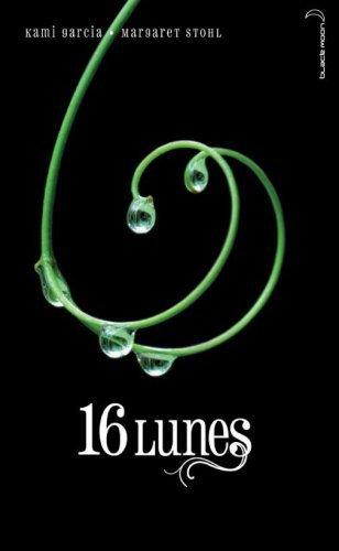 16 lunes de Kami Garcia et Margaret Stohl aux éditions Hachette