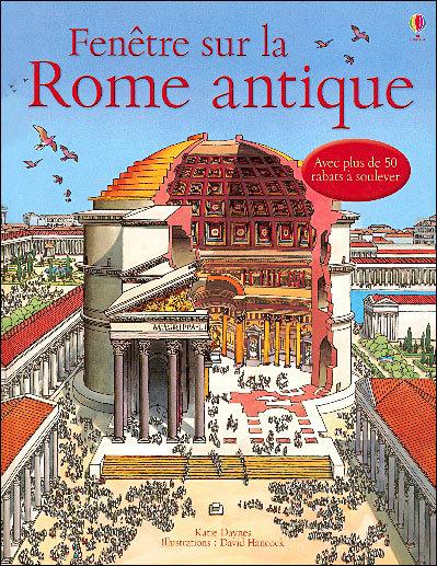 enêtre sur la Rome antique dispose de rabats à soulever, doc à doc les Romains est un tout petit livre dont les commentaires sont écrits dans un vocubulaire simple et abordable.