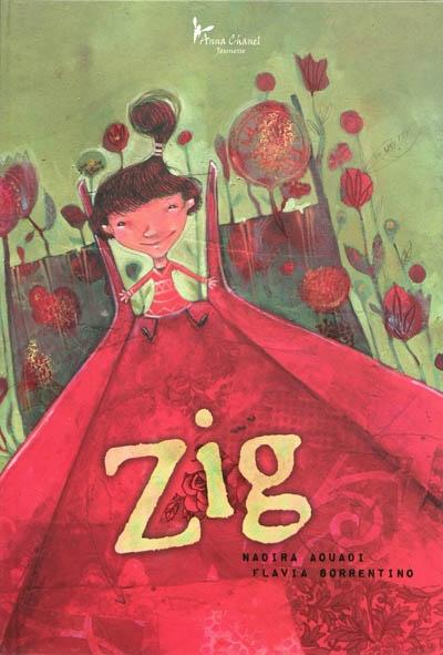 Zig - Editions Anna Chanel