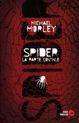Spider de Michael Morley un polar qui joue avec vos nerfs