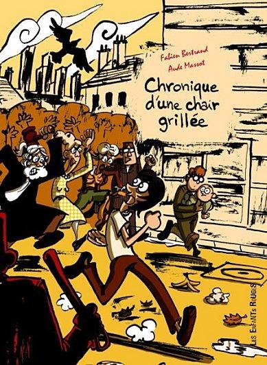 Chroniques d'une chair grillée - les enfants rouges