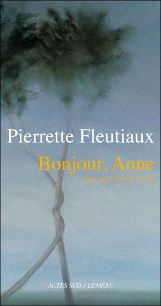 Pierrette Fleutiaux - Bonjour Anne
