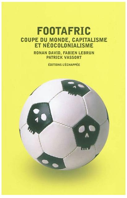 Mondial 2010 : Valeurs et usures du ballon rond