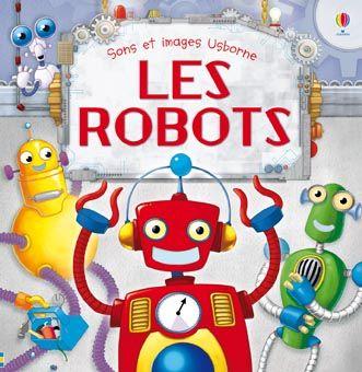 Les robots - Usborne