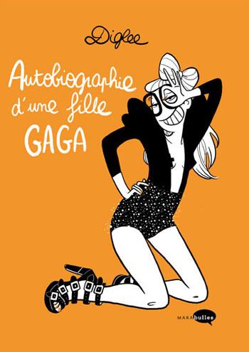 Autobiographie d'une fille gaga