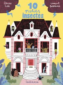Dix petits insectes
