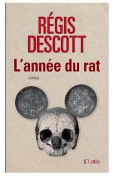 L'année du Rat de Régis Descott : le thriller français de l'année
