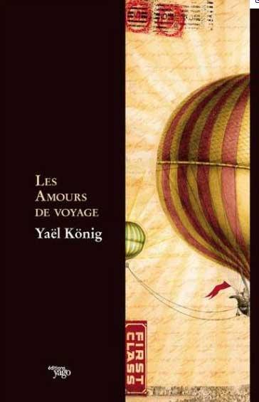 « Les amours de voyage », de Yaël König