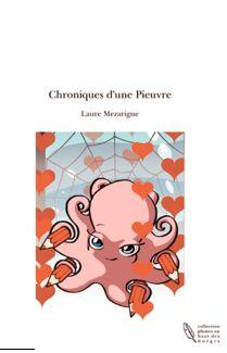 Chroniques d'une pieuvre de Laure Mezarigue, The Book Edition