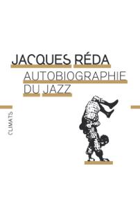 L'autobiographie du Jazz de Jacques Réda