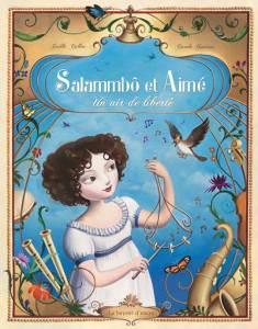 Salammbô et Aimé