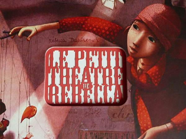 le petit théâtre de Rebecca