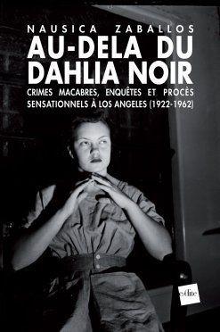 nausica Zaballos - Dahlia Noir Livre