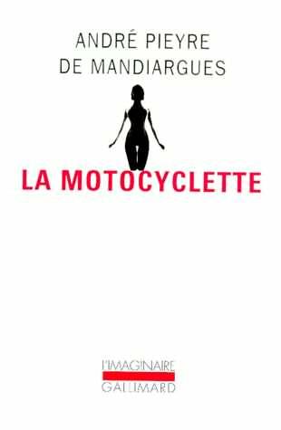 André Pieyre de Mandiargues, la motocyclette