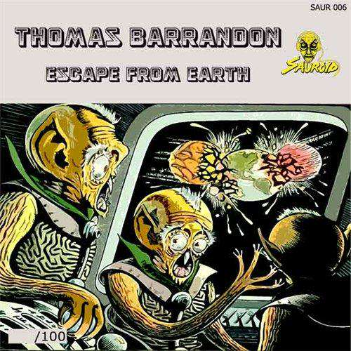 Thomas Barrandon Escape From Earth