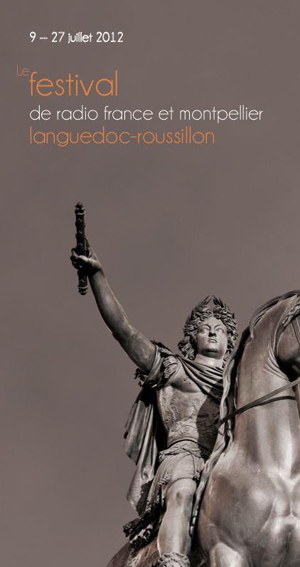 Festival de Radio France et de Montpellier Agglomération 2012