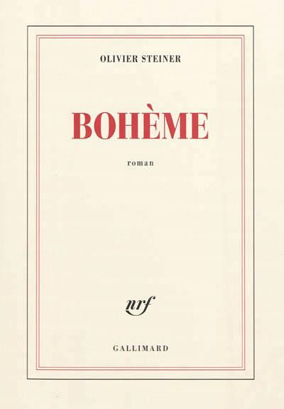 """Olivier Steiner """" Bohème"""""""