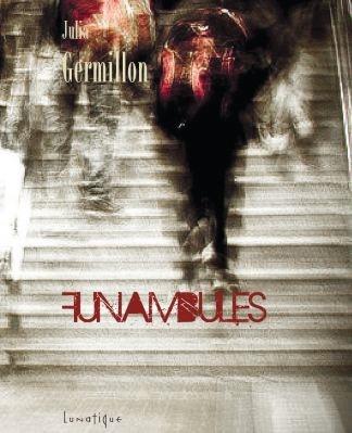 Funambules : le premier roman envoûtant de Julia Germillon