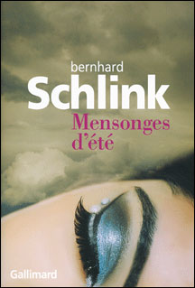 Bernard Schlink - Mensonge d'été - Editions Gallimard