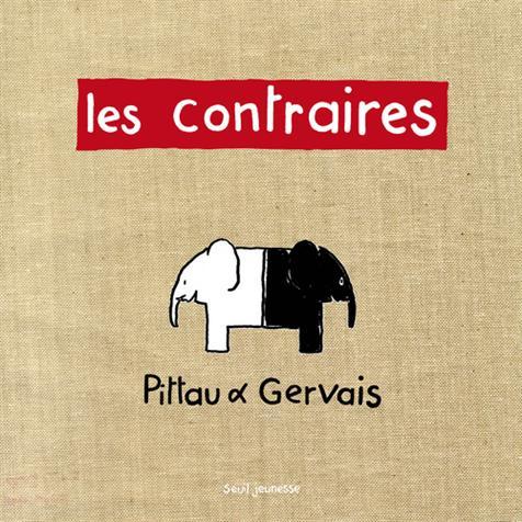 Les contraires de Pittau et Gervais
