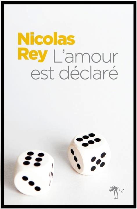 Nicolas Rey - l'amour est déclaré