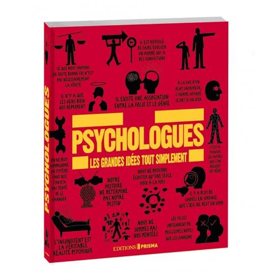 Psychologues, les grandes idées tout simplement Prisma