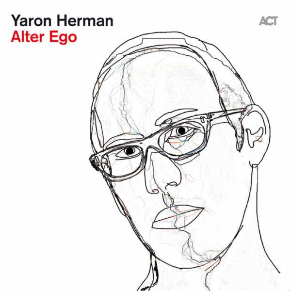 Yaron Herman : la maestria d'Alter Ego