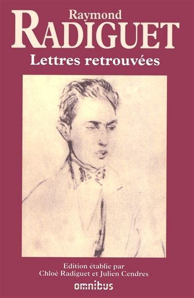 Raymond Radiguet - Lettres retrouvées