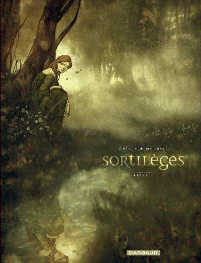 Sortilège - Editions Dargaud