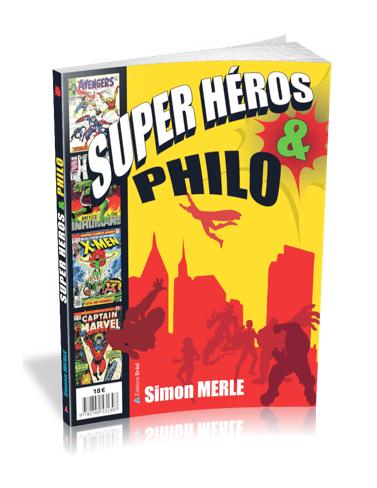 simon merle - editions Bréal - Super Héros & Bréal