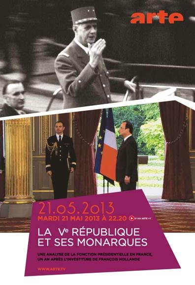 La V ème République et ses monarques - Arte