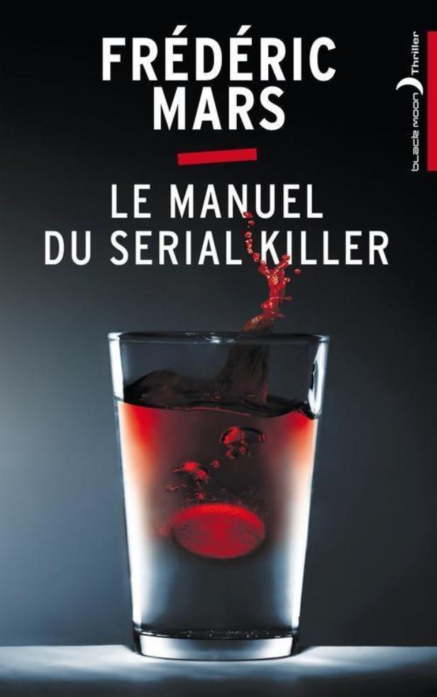 Frédéric Mars, manuel d'un sérial Killer