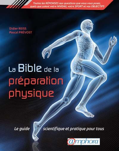 La bible de la préparation phydique - Ediitons Amphora