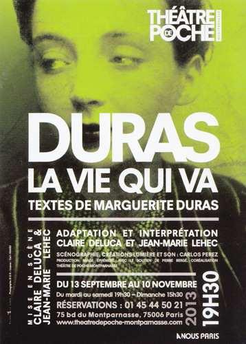 Marguerite Duras La vie qui va Théâtre de poche Montparnasse