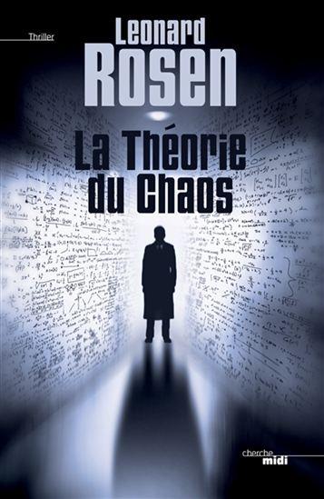 Leonard Rosen - La théorie du chaos