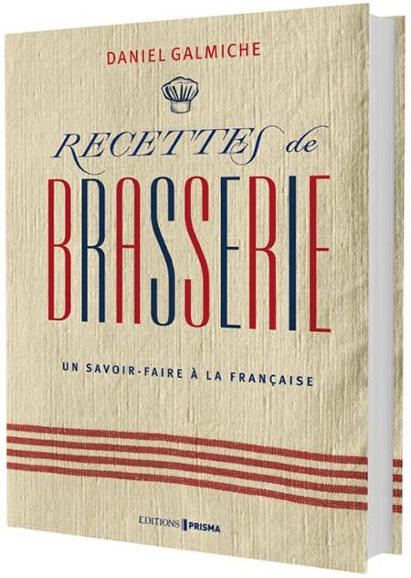 Daniel Gamiche - Recettes de Brasserie - Prisma