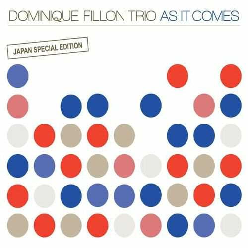 Dominique Fillon - As it Comes