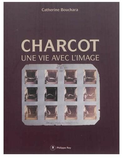 Charcot - Boucharo, une vie avec l'image - Editions Philippe Rey