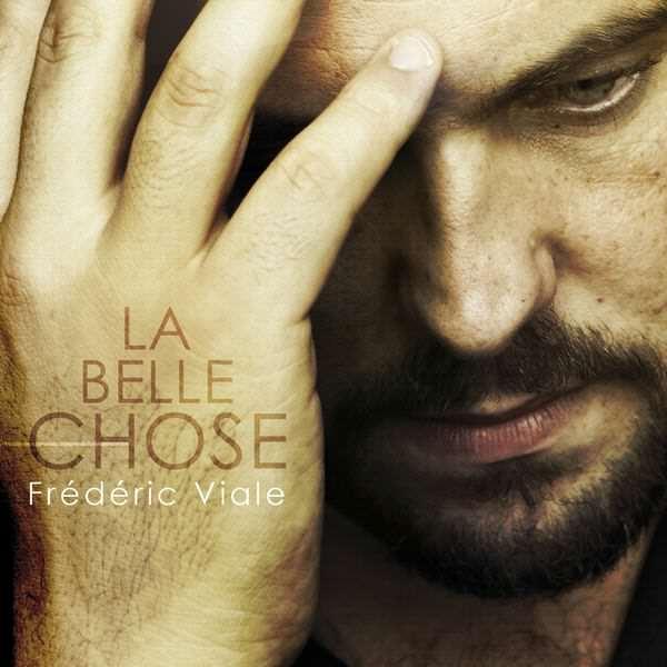 Frédéric Viale - La belle chose