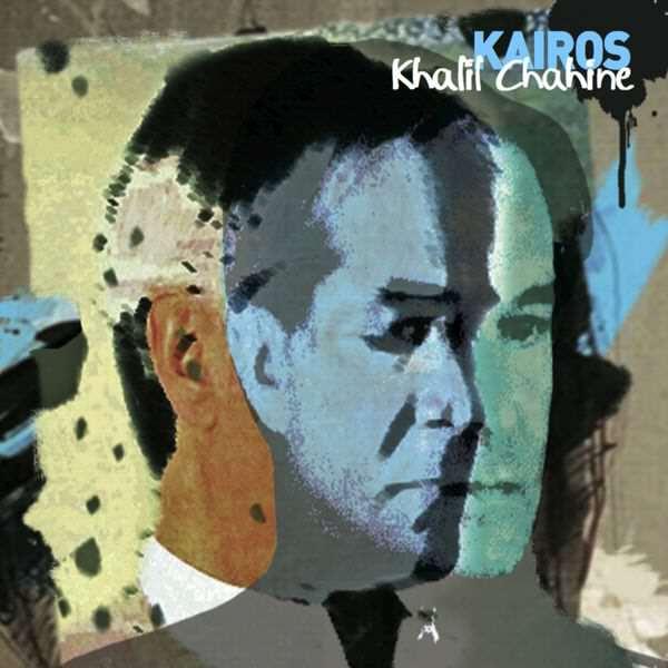 Kairos - Khalil Chahine