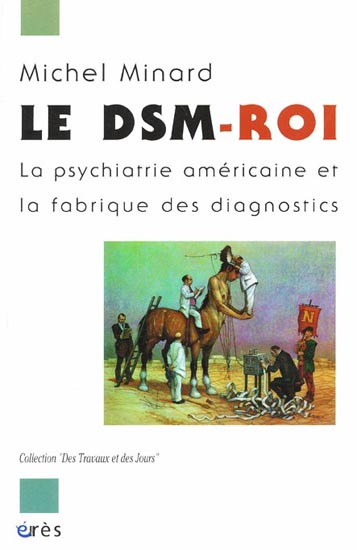 Minard - LE DSM-ROi - psychiatrie américaine