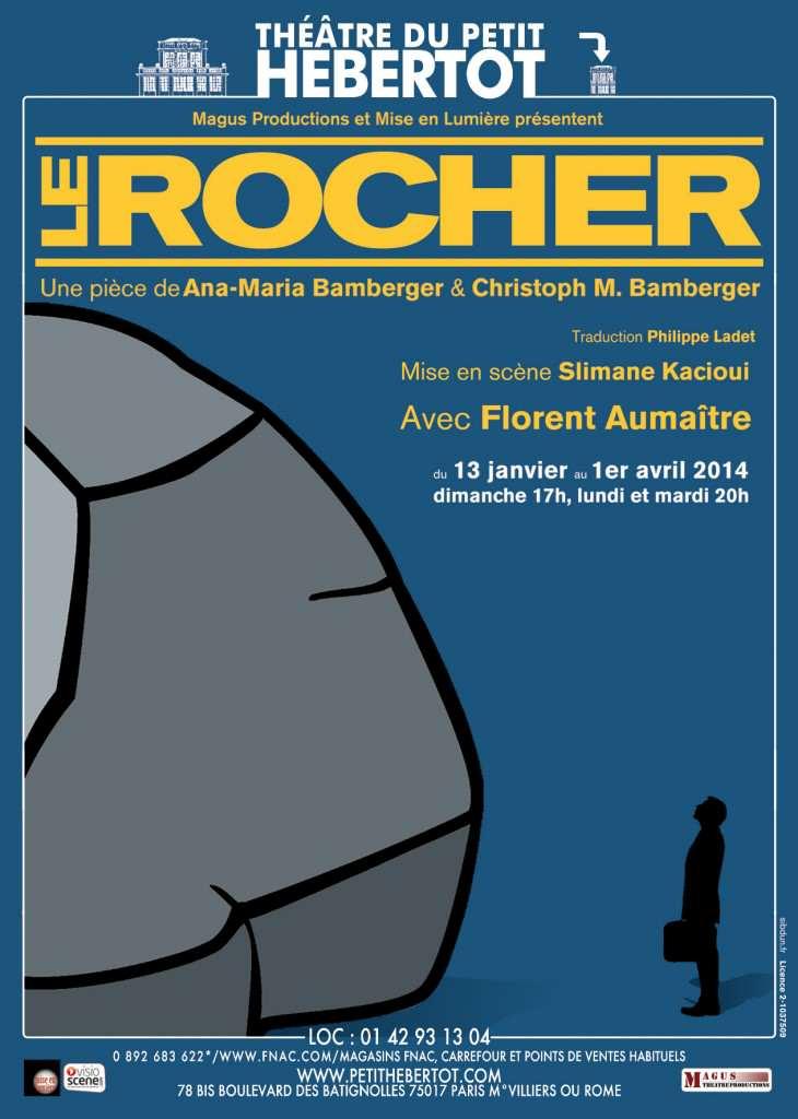 """Le Rocher de Florent Aumaître - Thé""""âtre du petit Hebertot"""