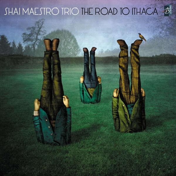 Shai Maestro Trio - The Road To Ithaca