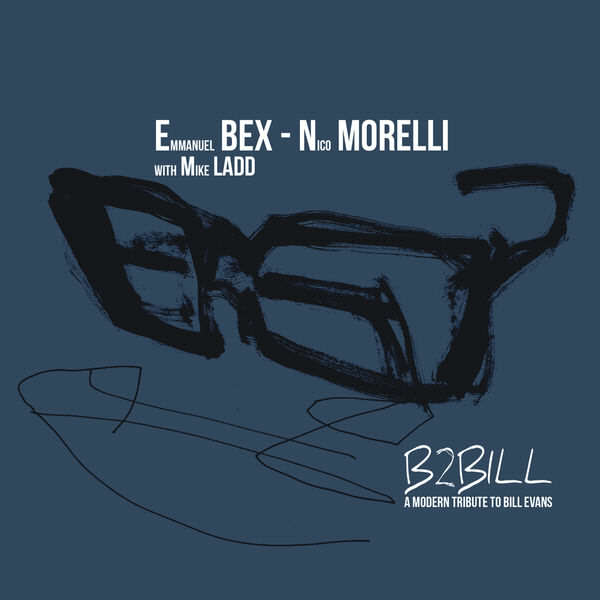 Emmanuel Bex - B2BILL - Nico Morelli - Bonsai Music