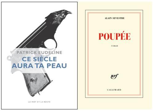 Poupée - Alain Sevestre - Gallimard - Patrick Eudeline - Ce siècle aura ta peau