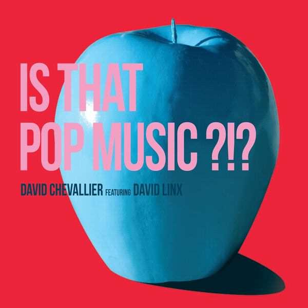 It's that POp Music ? David Chevallier