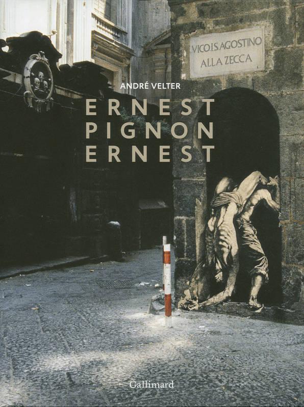 Ernest Pignon-Ernest - André Velter - Gallimard