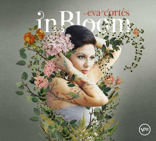 In Bloom - Eva Cortés - Verve Records