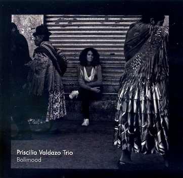 Priscilia Valdazo Trio - Bolimood - Album Cover